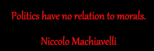 Politics - Niccolo Machiavelli